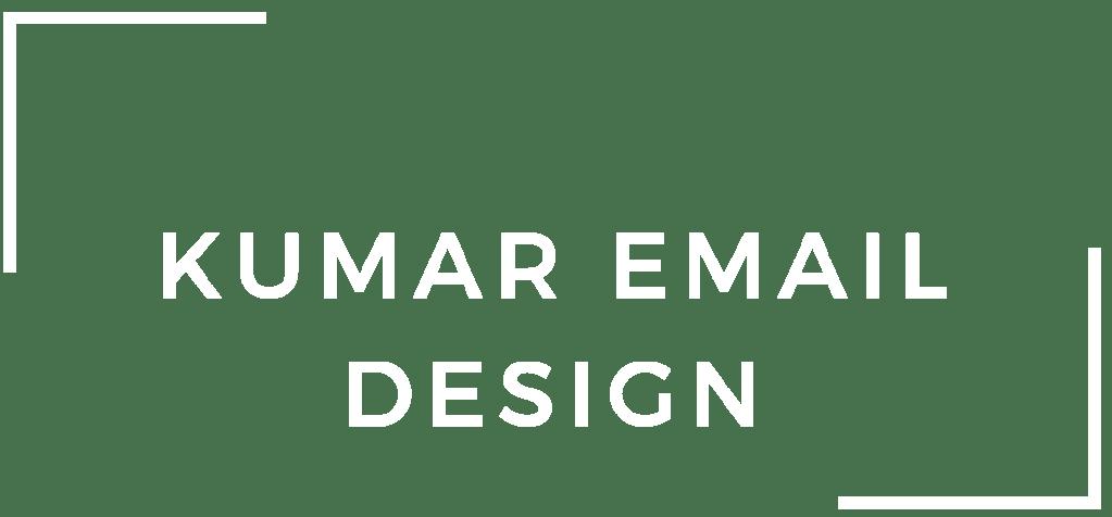Kumar Email Design
